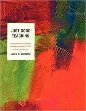 Just Good Teaching