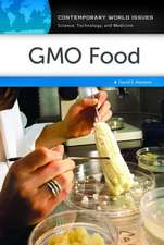 Gmo Food:  A Reference Handbook
