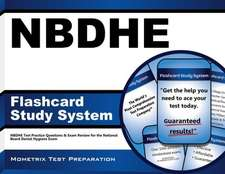 Nbdhe Flashcard Study System:  Nbdhe Test Practice Questions and Exam Review for the National Board Dental Hygiene Exam