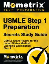 USMLE Step 1 Preparation Secrets Study Guide:  USMLE Exam Review for the United States Medical Licensing Examination Step 1