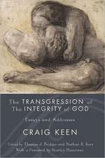 The Transgression of the Integrity of God:  Essays and Addresses