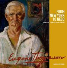 From New York to Nebo:  The Artistic Journey of Eugene Thomason