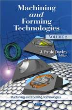 Machining & Forming Technologie