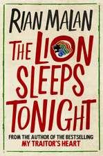 The Lion Sleeps at Night