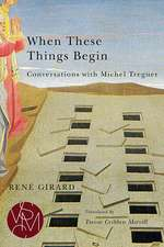 When These Things Begin: Conversations with Michel Treguer