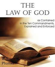 Law of God as Contained in the Ten Commandments