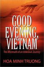 Good Evening, Vietnam
