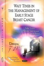 Wait Times in the Management of Early State Breast Cancer
