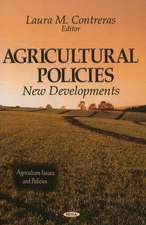 Agricultural Policies: New Developments