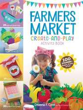 Let's Play Farmers Market Activity Book:  100 Stickers + Games, Crafts, and Fun!
