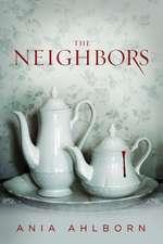 The Neighbors:  A Nick Sayler Novel
