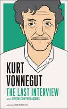 Kurt Vonnegut: The Last Interview