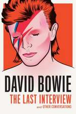 David Bowie: The Last Interview
