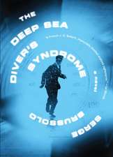 The Deep Sea Diver's Syndrome