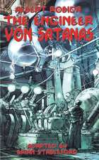 The Engineer Von Satanas