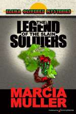 The Legend of the Slain Soldiers:  Defender Series