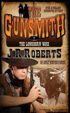 The Longhorn War:  The Gunsmith