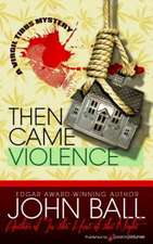 Then Came Violence:  Nameless Detective