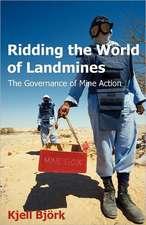 Ridding the World of Landmines