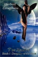 Xandra Book 1: Daughter of Darkness