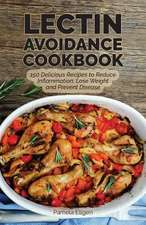 The Lectin Avoidance Cookbook