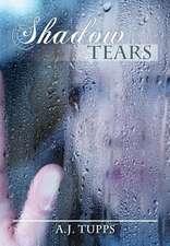 Shadow Tears