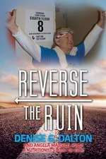 Reverse the Ruin