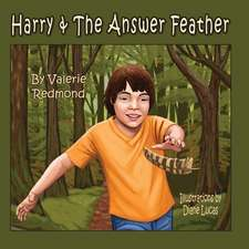 Harry & the Answer Feather