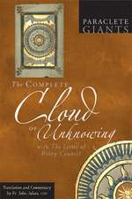 The Complete Cloud of Unknowing:  With the Letter of Privy Counsel