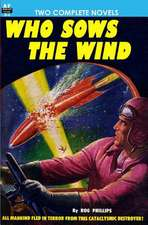 Who Sows the Wind & the Puzzle Planet
