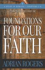 Foundations For Our Faith (Volume 1, 2nd Edition)