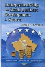 Determinants of Entrepreneurship & Small Business Development in Kosova