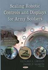Scaling Robotic Controls & Displays for Army Soldiers