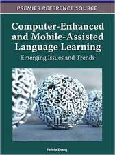 Computer-Enhanced and Mobile-Assisted Language Learning
