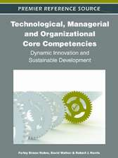 Technological, Managerial and Organizational Core Competencies