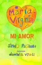 Maria Virginia Mi Amor:  Por Que Algunas Dictaduras Se Caen y Otras No?