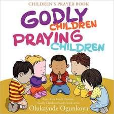 Godly Children, Praying Children