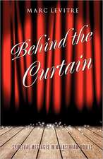 Behind the Curtain:  Truth or Delusion?