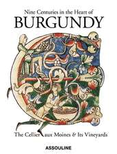 Nine Centuries in the Heart of Burgundy