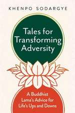 Tales for Transforming Adversity