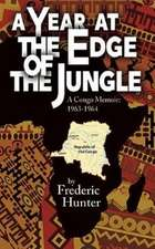A Year at the Edge of the Jungle