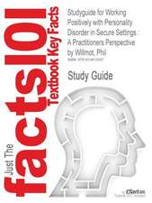 Studyguide for Working Positively with Personality Disorder in Secure Settings