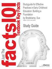 Studyguide for Effective Practices in Early Childhood Education