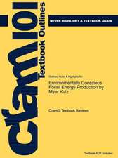 Studyguide for Environmentally Conscious Fossil Energy Production by Kutz, Myer, ISBN 9780470233016
