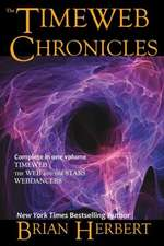 The Timeweb Chronicles:  Timeweb Trilogy Omnibus