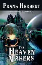 The Heaven Makers:  All New Military SF