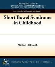 Short Bowel Syndrome in Childhood