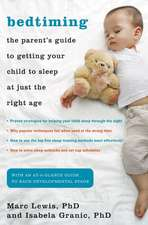 Bedtiming:  The Parent S Guide to Getting Your Child to Sleep at Just the Right Age