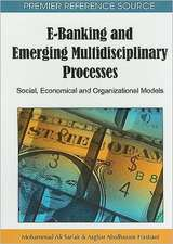 E-Banking and Emerging Multidisciplinary Processes