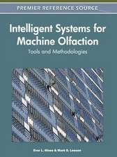 Intelligent Systems for Machine Olfaction